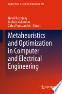 Metaheuristics and Optimization in Computer and Electrical Engineering