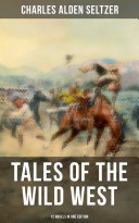 Tales of the Wild West - 12 Novels in One Edition Pdf/ePub eBook
