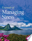 """Essentials of Managing Stress"" by Brian Luke Seaward"