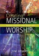 Creating Missional Worship