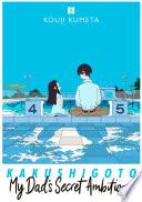Kakushigoto My Dad S Secret Ambition 5