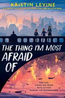 The Thing I'm Most Afraid Of [Pdf/ePub] eBook