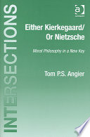 Either Kierkegaard/or Nietzsche