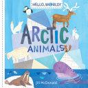Hello, World! Arctic Animals Pdf/ePub eBook