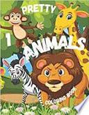 Pretty Animals 1 Coloring Book