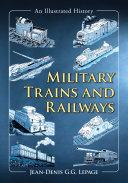 Military Trains and Railways