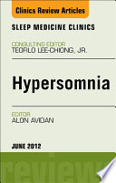 Hypersomnia, An Issue of Sleep Medicine Clinics - E-Book