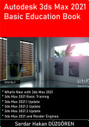 Autodesk 3ds Max 2021 Basic Education Book