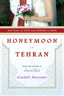 Honeymoon in Tehran [Pdf/ePub] eBook