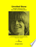 Unrolled Stone - Abridged Edition  : Heidegger's Being and Time, Brian Jones, and the Rolling Stones
