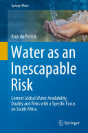Water as an Inescapable Risk
