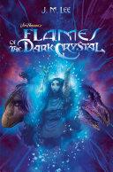 Flames of the Dark Crystal #4 Pdf/ePub eBook