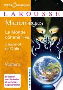 Micromegas ; Le monde comme il va ; Jeannot et Colin