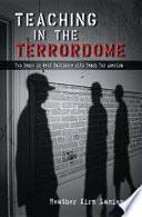 Teaching in the Terrordome