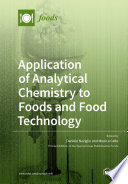 Application of Analytical Chemistry to Foods and Food Technology