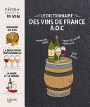 Pdf Le dictionnaire des vins de France A.O.C Telecharger