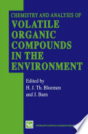 Chemistry and Analysis of Volatile Organic Compounds in the Environment Book