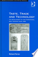 Taste  Trade and Technology
