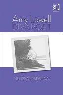 Amy Lowell  Diva Poet