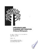 Open Space Land  Planning and Taxation Book