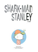 Shark mad Stanley