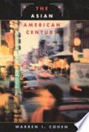 The Asian American Century