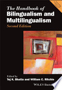 """The Handbook of Bilingualism and Multilingualism"" by Tej K. Bhatia, William C. Ritchie"