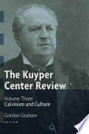 The Kuyper Center Review Vol 3