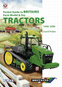 Pocket Guide to Britains Farm Model and Toy Tractors  1998 2008