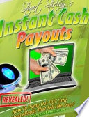 Instant Cash Payouts