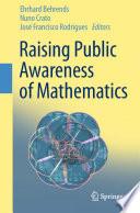 Raising Public Awareness of Mathematics