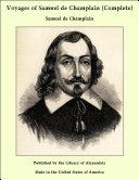 Pdf Voyages of Samuel de Champlain (Complete) Telecharger