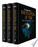 """""""Encyclopedia of Time: Science, Philosophy, Theology, & Culture"""" by H. James Birx"""
