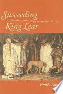 Succeeding King Lear
