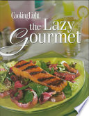 Cooking Light, The Lazy Gourmet