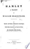 Hamlet  a tragedy     Mit Sprache und Sachen erl  uternden Anmerkungen     von Dr  C  L  W  Francke