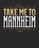 Take Me to Mannheim