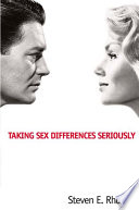 """""""Taking Sex Differences Seriously"""" by Steven E. Rhoads"""