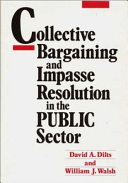 Collective Bargaining And Impasse Resolution In The Public Sector
