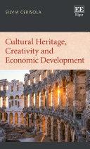Cultural Heritage  Creativity and Economic Development