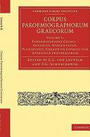 Corpus Paroemiographorum Graecorum: Volume 1, Paroemiographi Graeci: Zenobius, Diogenianus, Plutarchus, Gregorius Cyprius cum Appendice Proverbiorum