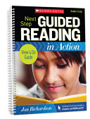 Next Step Guided Reading in Action Grades 3 and Up Revised Edition Book