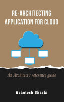 Re Architecting Application for Cloud