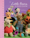 Little Bears to Knit   Crochet