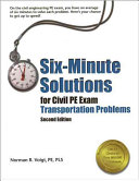 Six minute Solutions for Civil PE Exam Transportation Problems Book
