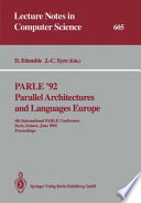 PARLE '92, Parallel Architectures and Languages Europe