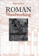 Roman Woodworking