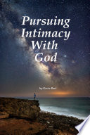 Pursuing Intimacy With God Book PDF