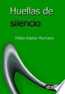 HUELLAS DE SILENCIO