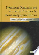 Nonlinear Dynamics and Statistical Theories for Basic Geophysical Flows Book